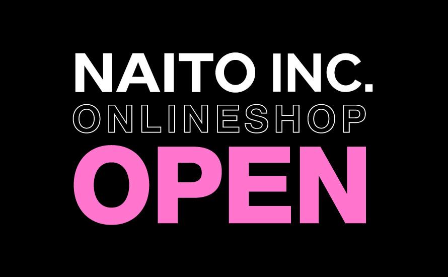 NAITO INC オンラインショップOPEN!